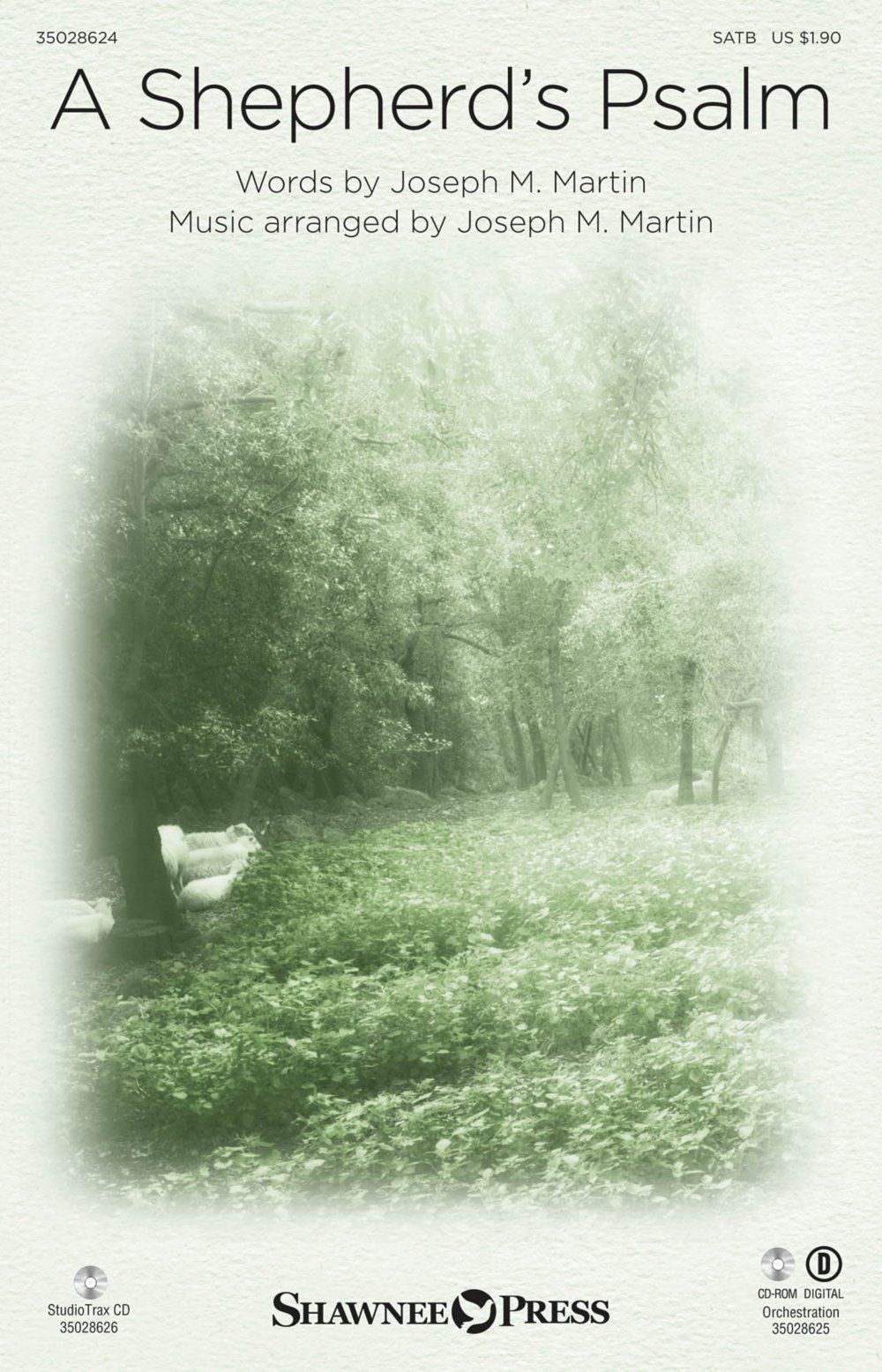Shawnee Press A Shepherd's Psalm SATB composed by Joseph M. Martin ebook