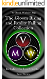 Gloom Rising & Reality Falling (2 Book Bundle): Including the Lost Chapters (The Book Wielder Saga)