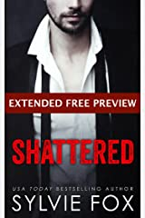 Shattered - EXTENDED FREE PREVIEW Edition (first eleven chapters) (L.A. Nights Previews Book 5) Kindle Edition