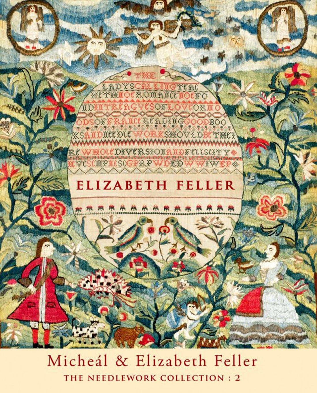 Read Online Micheal & Elizabeth Feller - the Needlework Collection 2 pdf epub