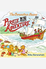 The Berenstain Bears Pirate Adventure Kindle Edition