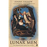 The Lunar Men : A Story of Science, Art, Invention and Passion
