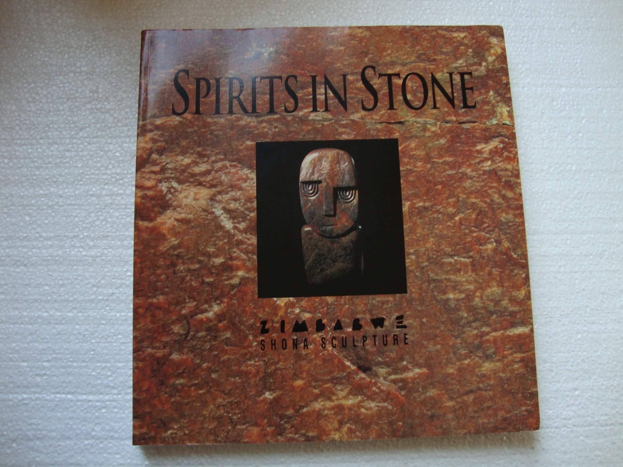 Spirits in Stone; The New Face of African Art Paperback – 1997