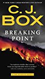 Breaking Point (A Joe Pickett Novel Book 13)