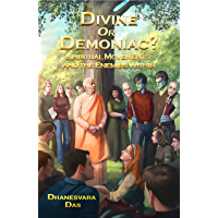 Divine Or Demoniac?: Spiritual Movements and the Enemies Within (English Edition)