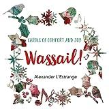 Wassail! Carols of Comfort & Joy