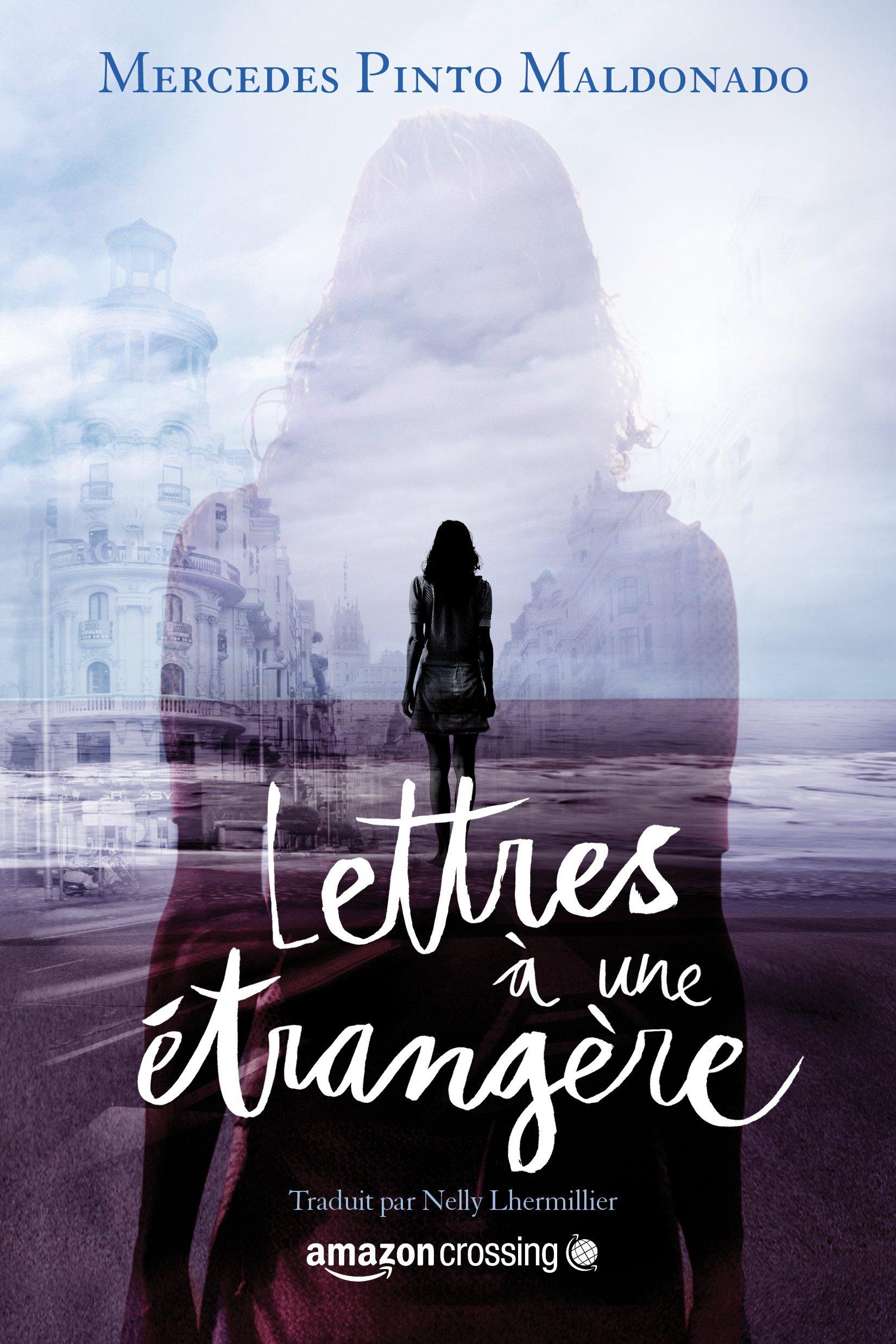Lettres à une étrangère (French Edition): Mercedes Pinto ...