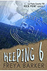 Keeping 6 (Rock Point Book 1) Kindle Edition