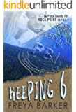 Keeping 6 (Rock Point Book 1)