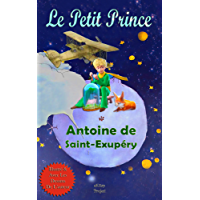 Le Petit Prince: [French Edition]