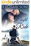 Eight Second Ride (Three Rivers Ranch Romance Book 7)