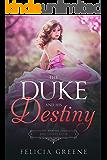 The Duke and His Destiny: Bad Dukes Club: Book Five