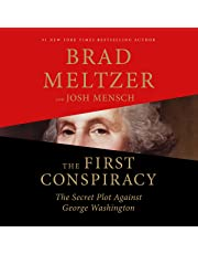 The First Conspiracy: The Secret Plot Against George Washington