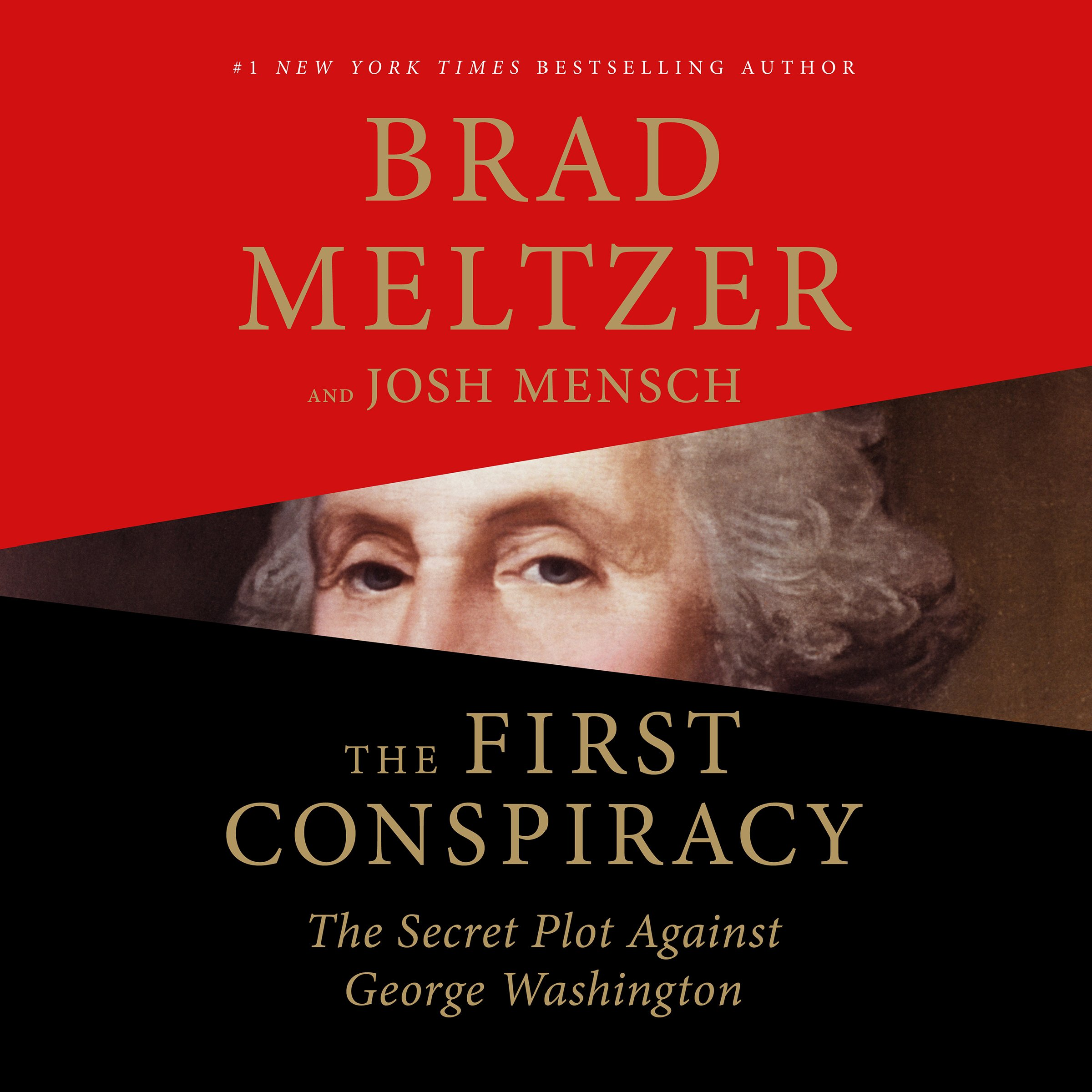 The First Conspiracy: The Secret Plot Against George Washington by Macmillan Audio
