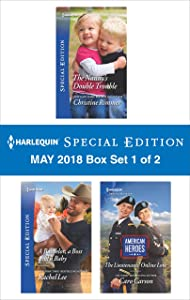 Harlequin Special Edition May 2018 Box Set 1 of 2: The Nanny's Double Trouble\A Bachelor, a Boss and a Baby\The Lieutenants' Online Love (The Bravos of Valentine Bay)