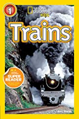 National Geographic Kids Readers: Trains (National Geographic Kids Readers: Level 1) Paperback