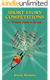 Short Story Competitions: A Writer's Guide to Success