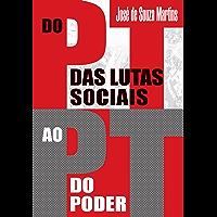 Do PT das Lutas Sociais ao PT do Poder