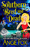 Southern Bred and Dead (Southern Ghost Hunter Mysteries Book 9)