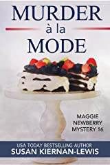 Murder à la Mode: A French Countryside Village Culinary Mystery in Provence (Maggie Newberry Mysteries Book 16) Kindle Edition
