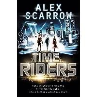 TimeRiders (Book 1) [Idioma Inglés]