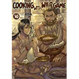 Cooking with Wild Game: Volume 10