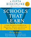 Schools That Learn (Updated and Revised): A Fifth Discipline Fieldbook for Educators, Parents, and Everyone Who Cares…