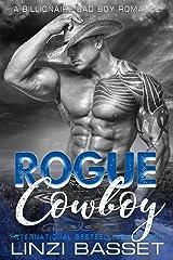 Rogue Cowboy (BILLIONAIRE BAD BOY ROMANCE Book 2) Kindle Edition