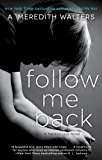 Follow Me Back (Twisted Love series Book 2)