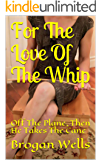 For The Love Of The Whip: Off The Plane, Then He Takes The Cane