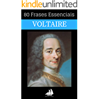 80 Frases Essenciais de Voltaire