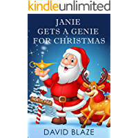 Janie Gets A Genie For Christmas (a fun fantasy for children ages 8-12)