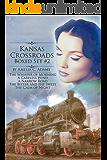 Kansas Crossroads Boxed Set Two