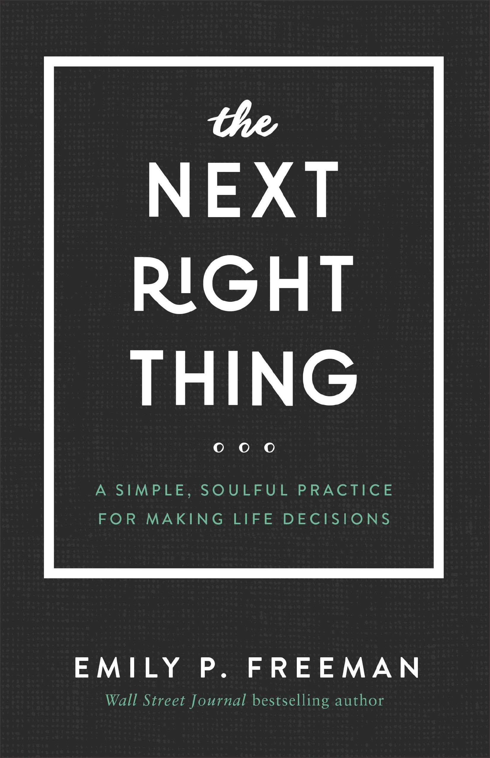 Image result for the next right thing