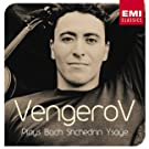 Vengerov Plays Bach, Shchedrin, Ysaye