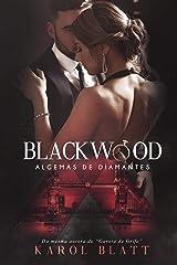 Blackwood: Algemas de Diamantes eBook Kindle
