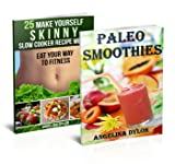 Paleo Smoothies And 25 Make Yourself Skinny Slow