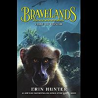 Bravelands: Code of Honor (Bravelands, Book 2)
