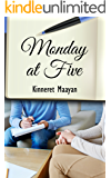 Monday at Five: A Literary Psychological Novel