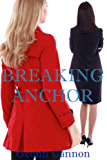 Breaking Anchor (English Edition)