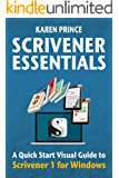 SCRIVENER ESSENTIALS: Scrivener 1 for Windows (Scrivener Quick Start Visual Guides)