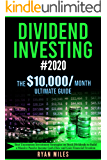 Dividend Investing #2020: The Ultimate Guide - Best Uncommon Investment Strategies on Stock Dividends to Build a Massive…