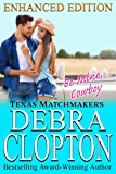 BE MINE, COWBOY Enhanced Edition (Texas Matchmakers Book 5)