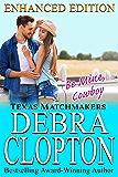 BE MINE, COWBOY Enhanced Edition: Christian Contemporary Romance (Texas Matchmakers Book 5)