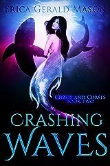 Crashing Waves (Chaos And Curses Book 2) Kindle Edition