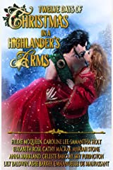 Twelve Days of Christmas in a Highlander's Arms: a Yuletide collection of Medieval historical romances Kindle Edition