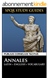 Tacitus: The Annals of Rome in Latin + English (SPQR Study Guides Book 11) (English Edition)