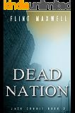 Dead Nation: A Zombie Novel (Jack Zombie Book 3)