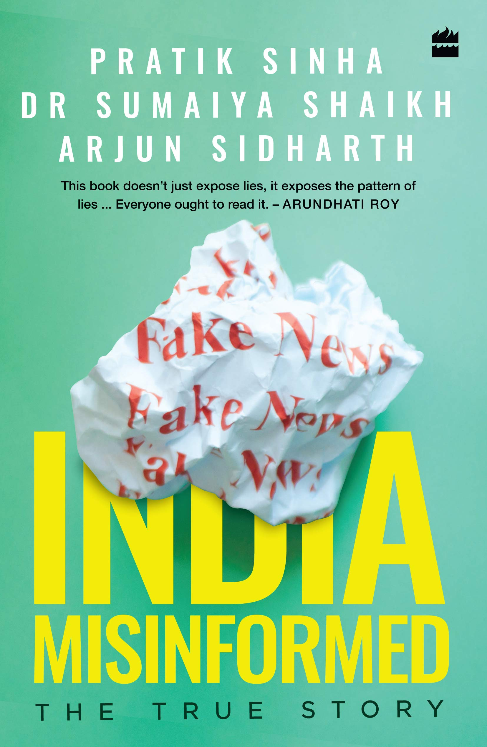 Buy India Misinformed: The True Story Book Online at Low Prices in ...