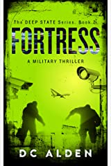 FORTRESS: A Military Action Thriller (The Deep State Series Book 2) Kindle Edition
